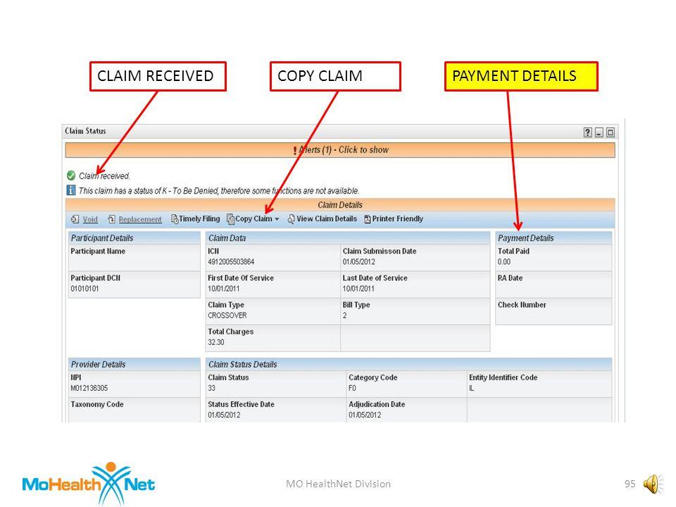 MO HealthNet Division94 CLAIM RECEIVEDCOPY CLAIMPAYMENT DETAILS