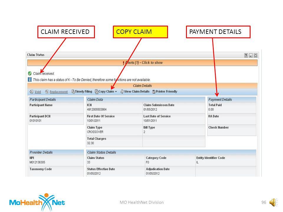 MO HealthNet Division95 CLAIM RECEIVEDCOPY CLAIMPAYMENT DETAILS