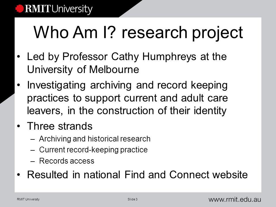 RMIT UniversitySlide 3 Who Am I.