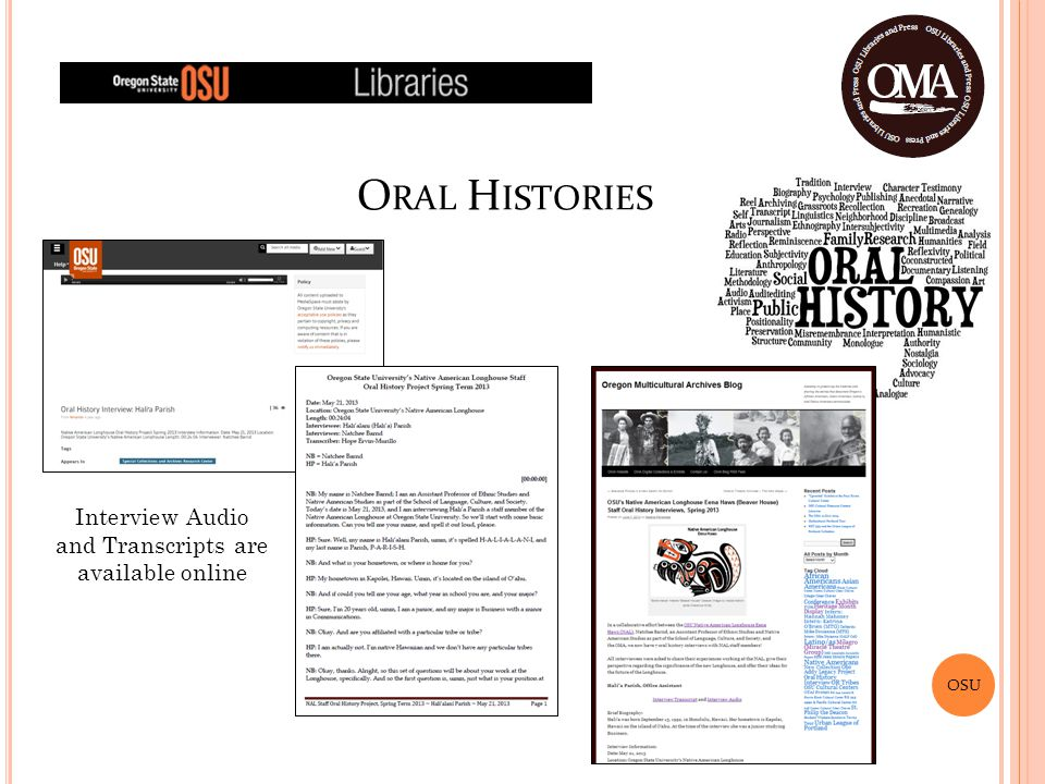 OSU O RAL H ISTORIES Interview Audio and Transcripts are available online