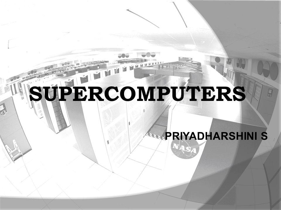 PRIYADHARSHINI S SUPERCOMPUTERS