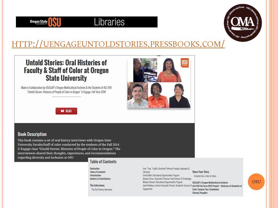 OSU HTTP :// UENGAGEUNTOLDSTORIES. PRESSBOOKS. COM /