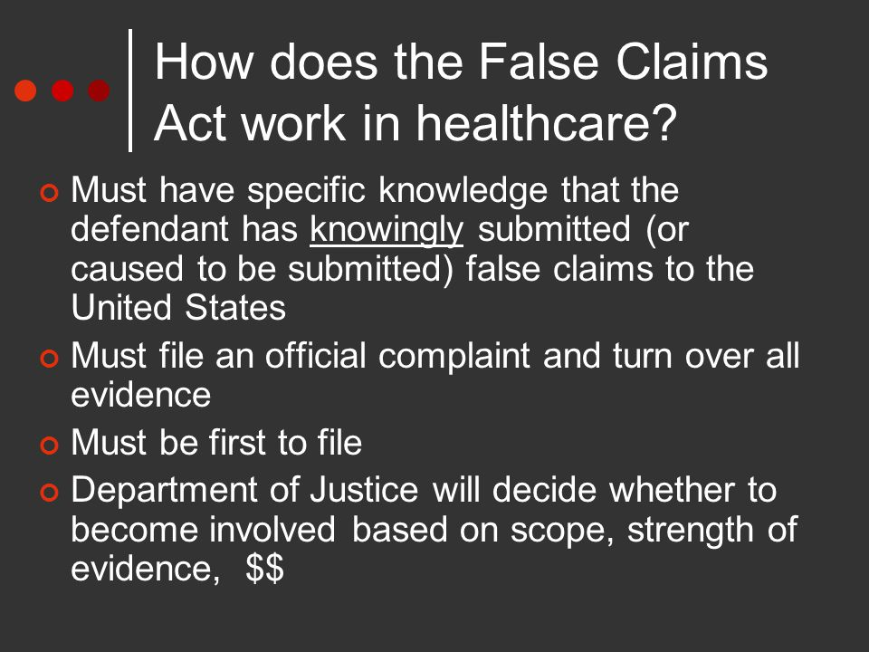 How does the False Claims Act work in healthcare.
