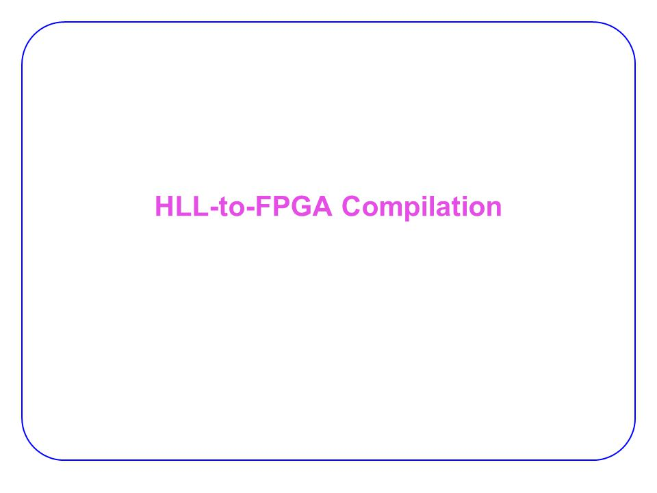 HLL-to-FPGA Compilation