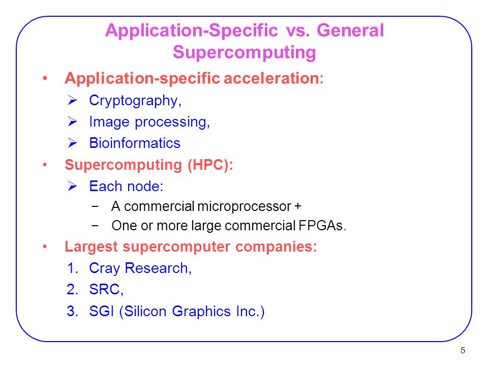 26 SRC's Explicit/Implicit Architecture * SRC's explicitly controlled processor is called MAP ® Fortran Unified Executable C Implicit Device Explicit Device Carte™ Programming Environment Memory I/O Bridge Memory Control Implicitly Controlled Device  Dense logic device  Higher clock rates  Typically fixed logic  µP, DSP, ASIC, etc.