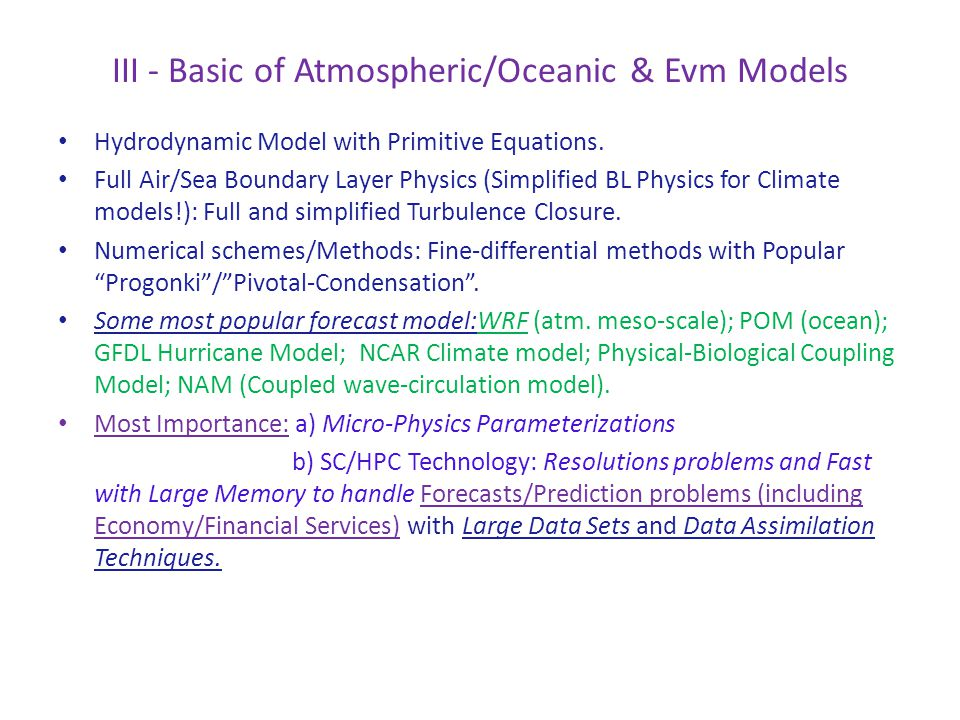 III - Basic of Atmospheric/Oceanic & Evm Models Hydrodynamic Model with Primitive Equations.
