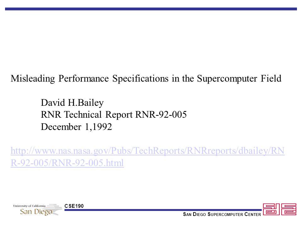 S AN D IEGO S UPERCOMPUTER C ENTER CSE190 Definitions History SDSC/NPACI Applications