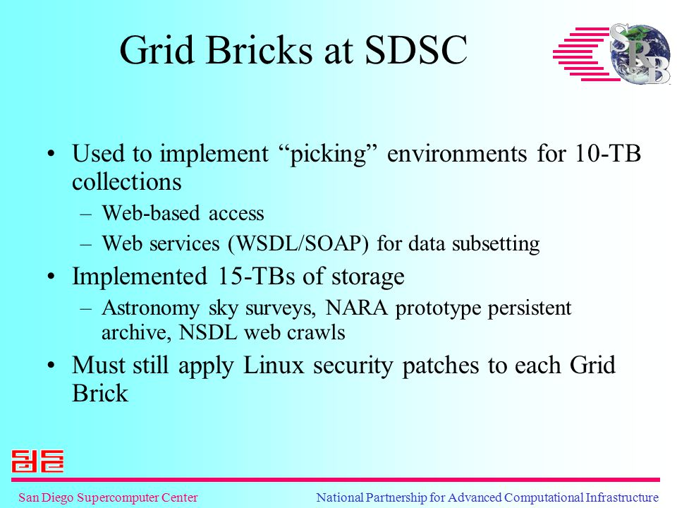 """San Diego Supercomputer Center National Partnership for Advanced Computational Infrastructure Grid Bricks at SDSC Used to implement """"picking"""" environm"""