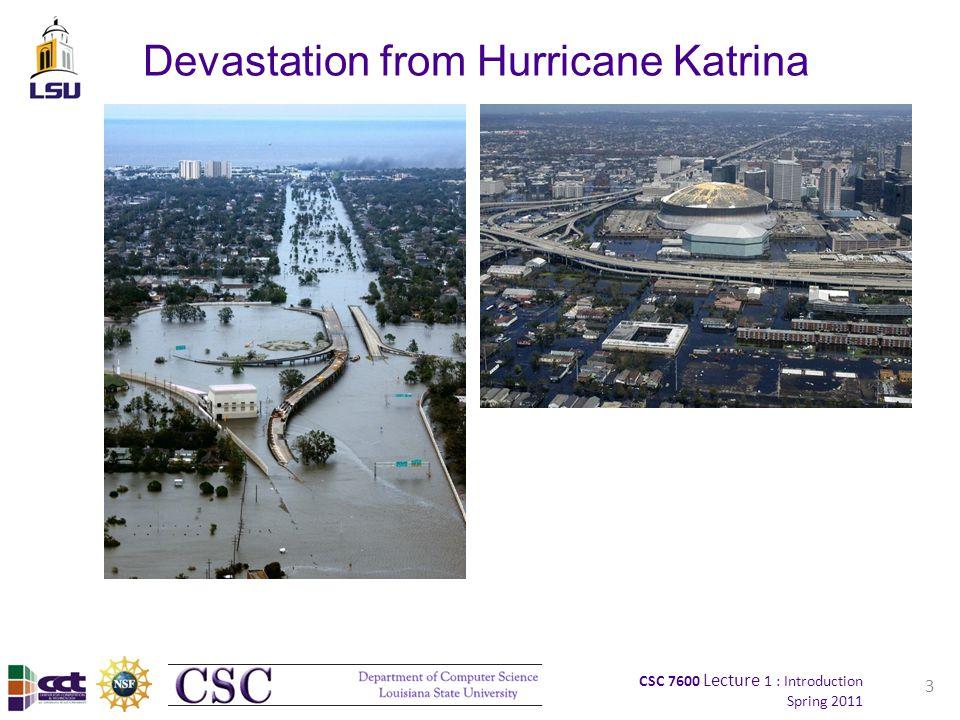 CSC 7600 Lecture 1 : Introduction Spring 2011 Simulating Katrina