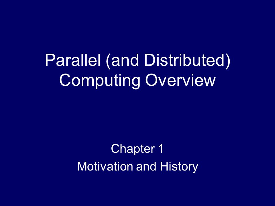 62 Programming Parallel Computers – How.