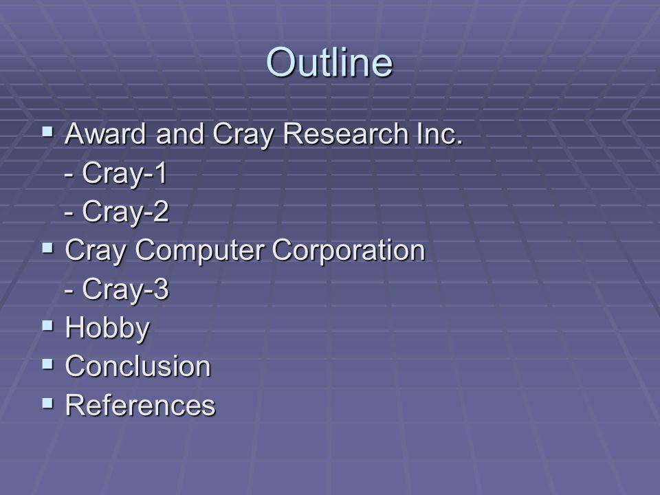 Cray Computer Corporation - Cray- 3  In 1989, Seymour left Cray Research to form Cray Computer Corporation (CCC), based in Colorado Springs, Colorado.