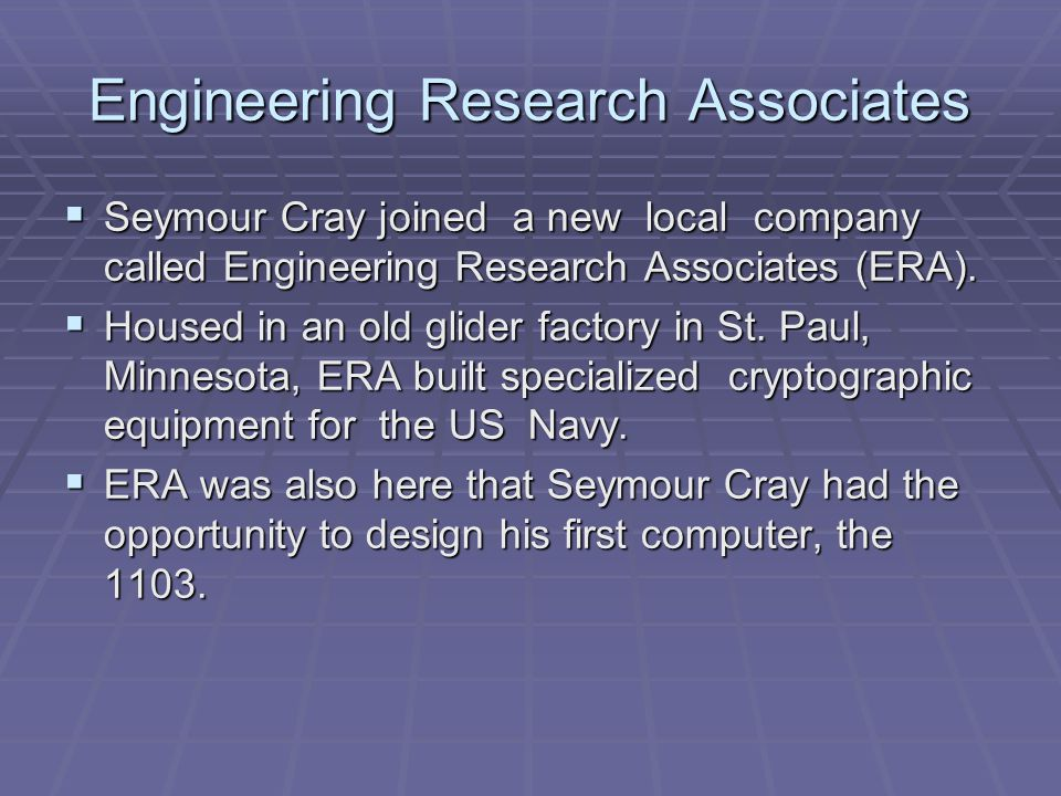 References SSSSeymour Cray – A Man Whose Vision Changed the World.