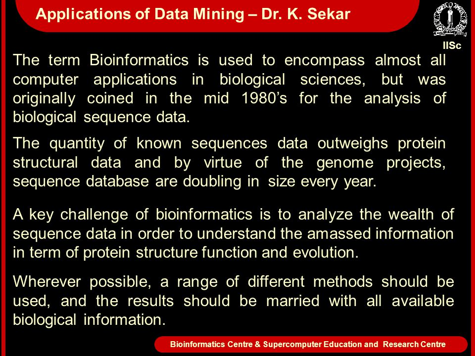 The term Bioinformatics is used to encompass almost all computer applications in biological sciences, but was originally coined in the mid 1980's for the analysis of biological sequence data.