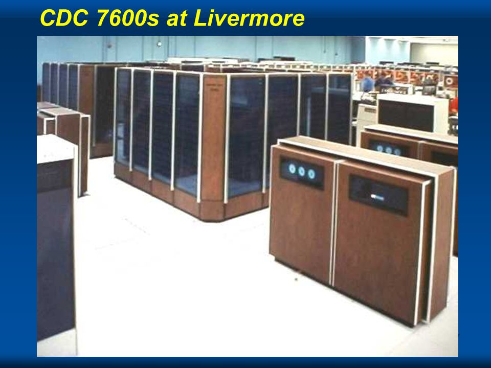 Cray CDC 7600s at Livermore