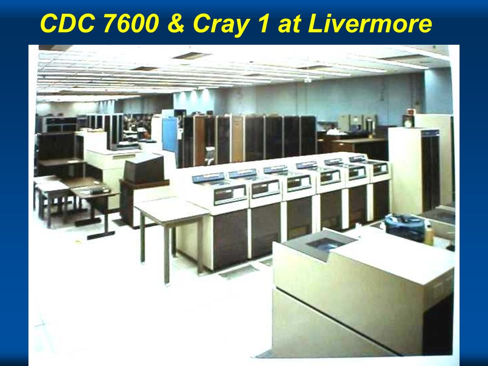 Cray CDC 7600 & Cray 1 at Livermore