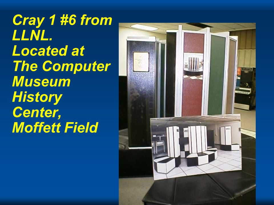 Cray Cray 1 #6 from LLNL. Located at The Computer Museum History Center, Moffett Field