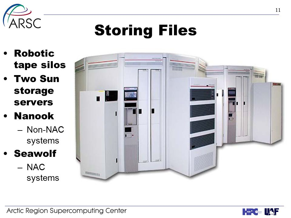 11 Storing Files Robotic tape silos Two Sun storage servers Nanook –Non-NAC systems Seawolf –NAC systems