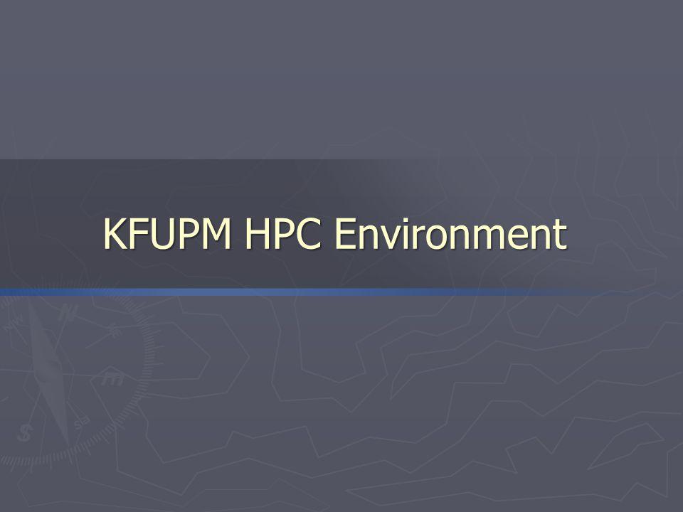 KFUPM HPC Environment