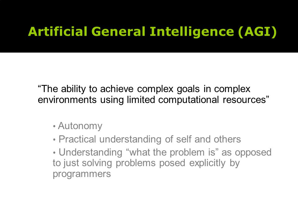 What Must a World Be That an AGI Can Develop In It?