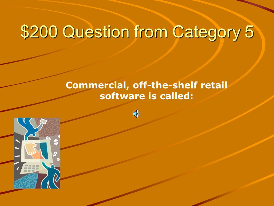 $100 Answer from Category 5 Installing and/or Configuring