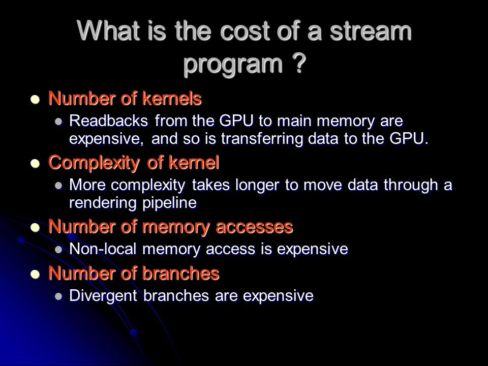 What is the cost of a stream program .