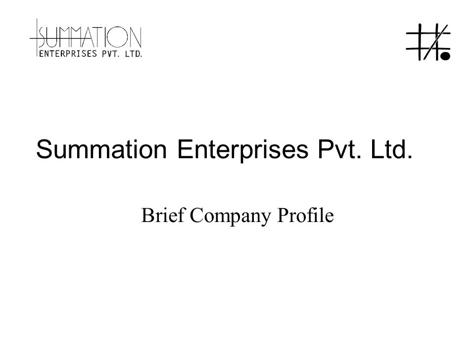 Summation Enterprises Pvt. Ltd. Brief Company Profile