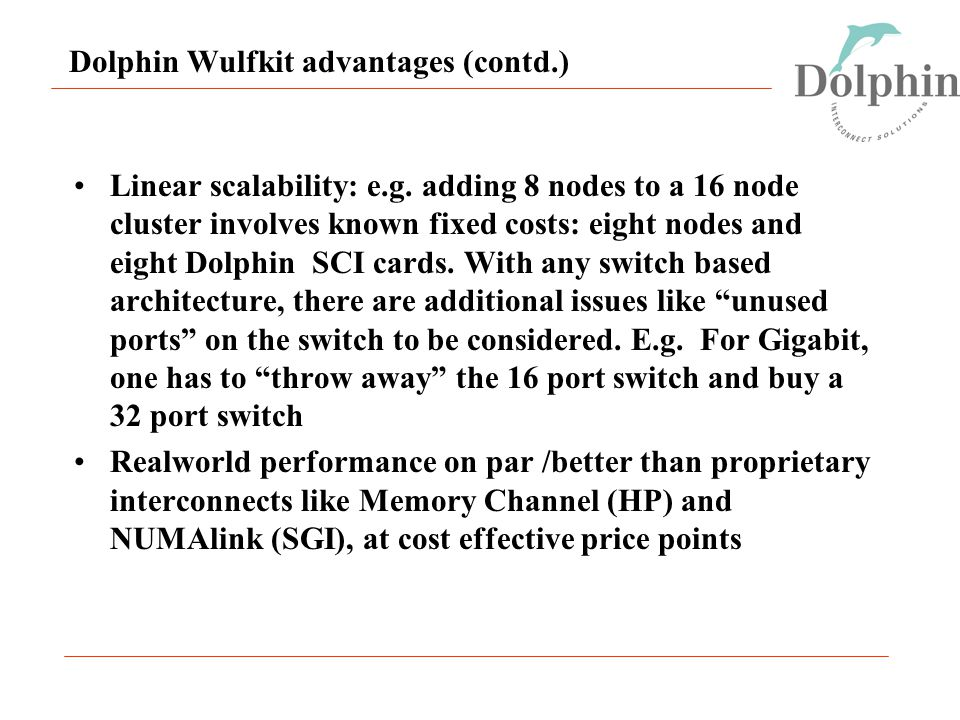 Dolphin Wulfkit advantages (contd.) Linear scalability: e.g.