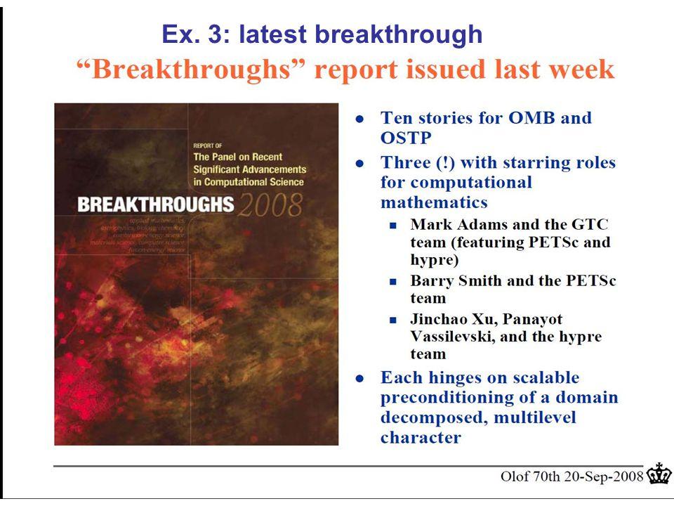 24 Ex. 3: latest breakthrough