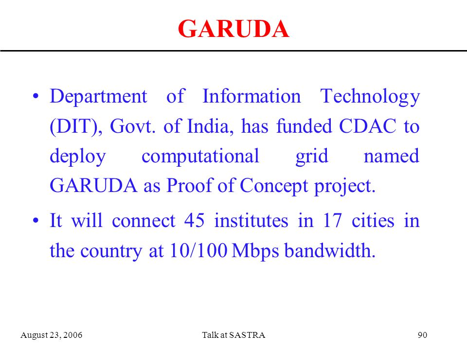 August 23, 2006Talk at SASTRA89 Grid initiatives CroGrid