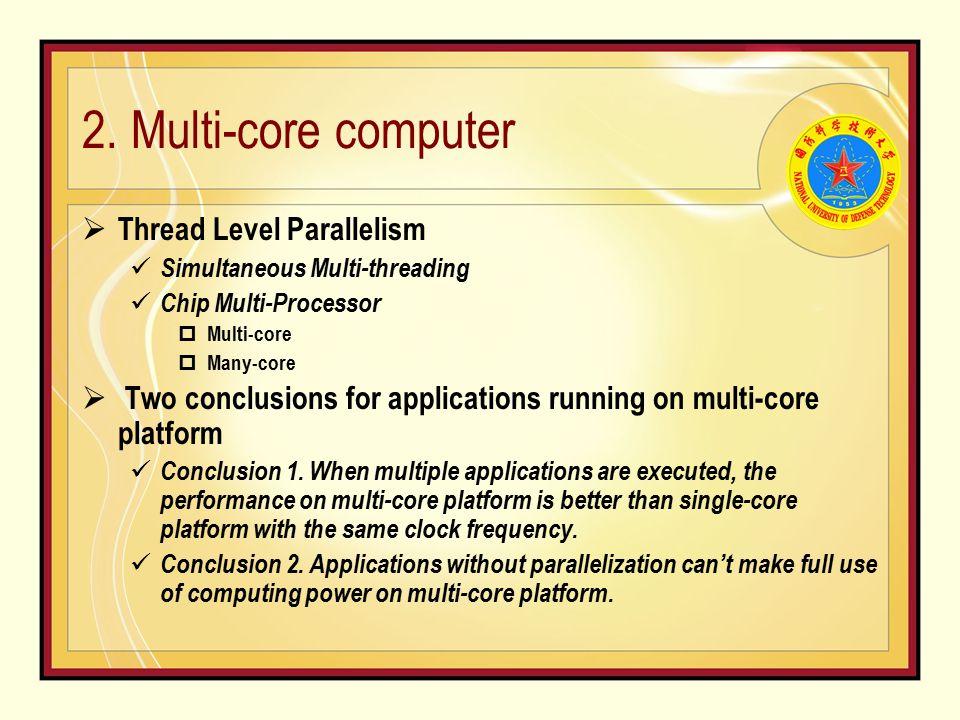 2.Multi-core computer Figure 1.