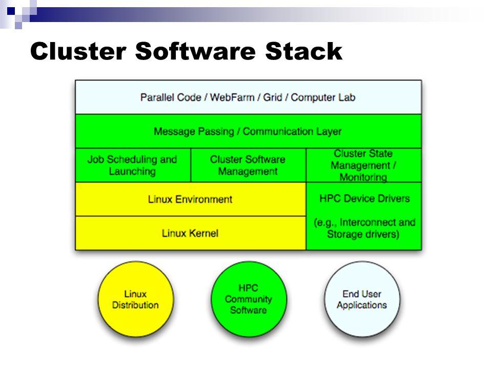 Cluster Software Stack