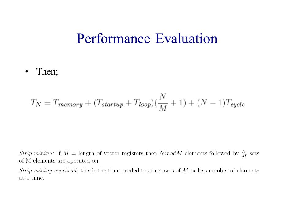 Performance Evaluation Then;