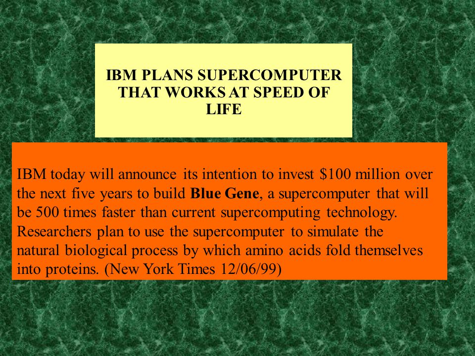 IBM today will announce its intention to invest $100 million over the next five years to build Blue Gene, a supercomputer that will be 500 times faster than current supercomputing technology.