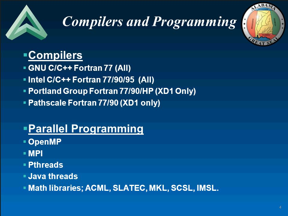 4 Compilers and Programming  Compilers  GNU C/C++ Fortran 77 (All)  Intel C/C++ Fortran 77/90/95 (All)  Portland Group Fortran 77/90/HP (XD1 Only)  Pathscale Fortran 77/90 (XD1 only)  Parallel Programming  OpenMP  MPI  Pthreads  Java threads  Math libraries; ACML, SLATEC, MKL, SCSL, IMSL.