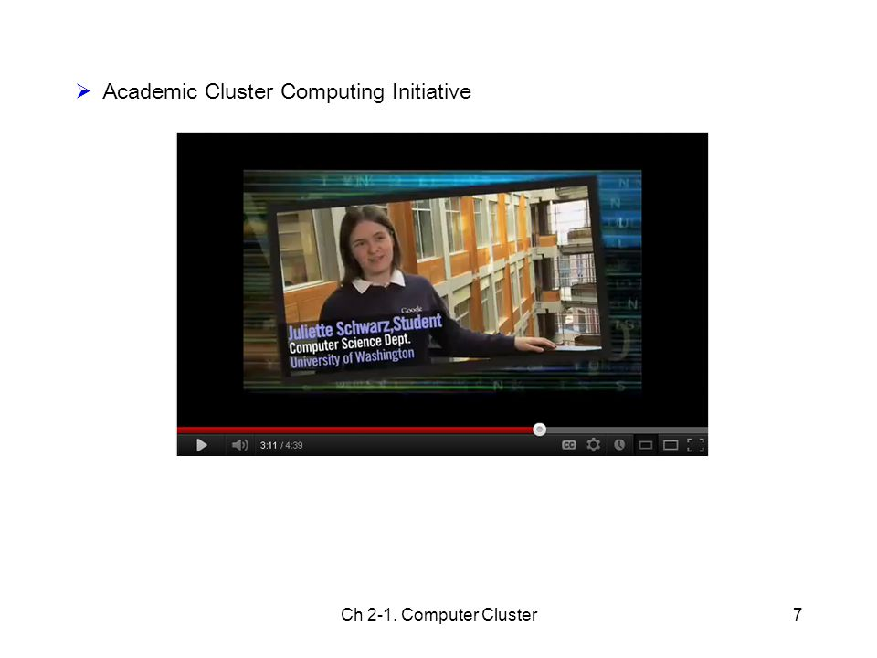 Ch 2-1. Computer Cluster7  Academic Cluster Computing Initiative