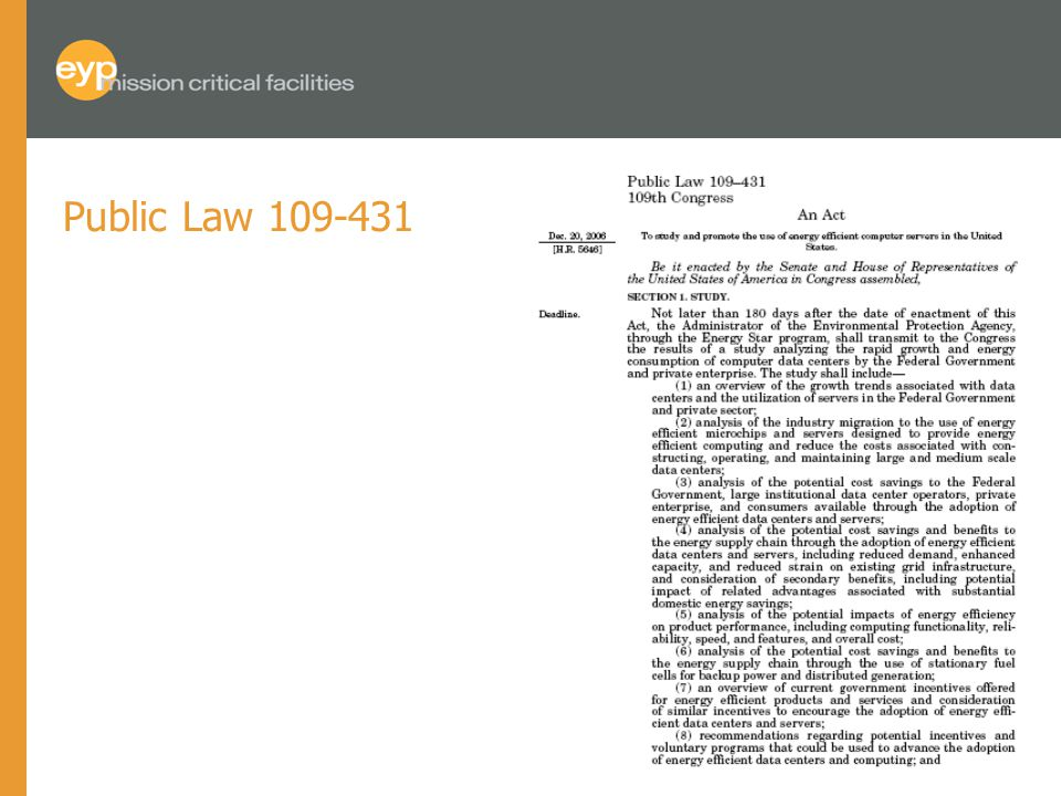 Public Law 109-431 To study and promote the use of energy-efficient computer servers in the United States