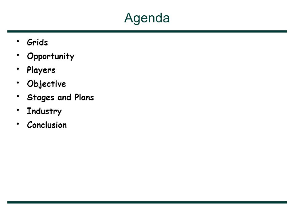 Agenda Grids Opportunity Players Objective Stages and Plans Industry Conclusion