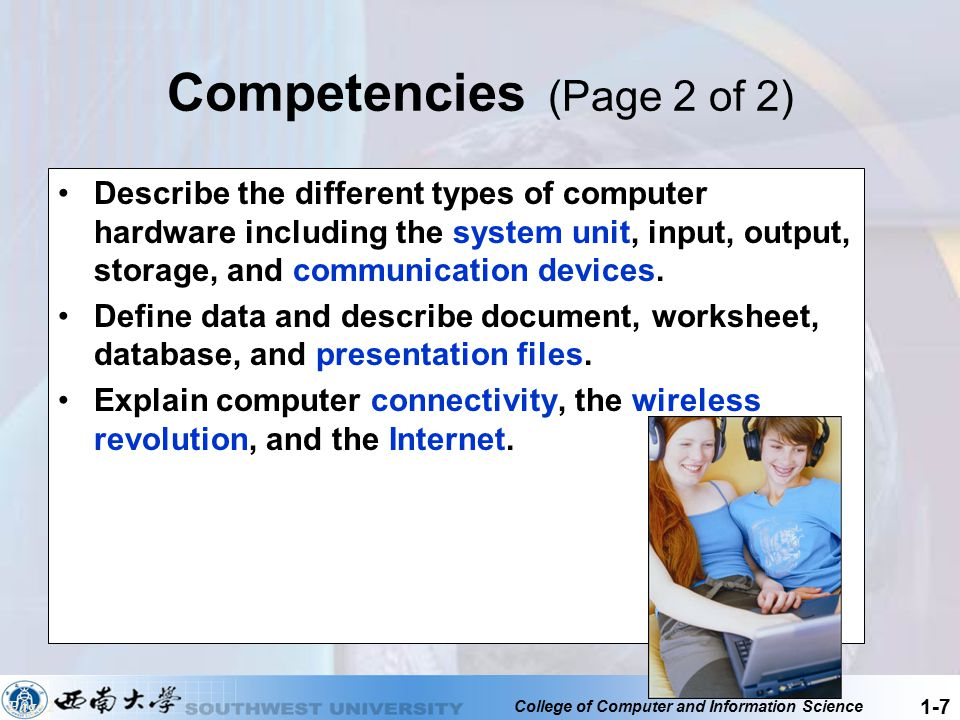 College of Computer and Information Science 1-18 Tablet PC A tablet PC is a type of notebook computer that accepts your handwriting.
