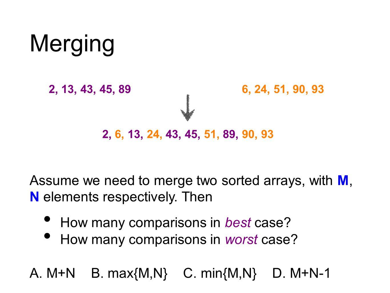 MERGE(A,p,q,r)..., 2, 13, 43, 45, 89, 6, 24, 51, 90, 93,... A pqr