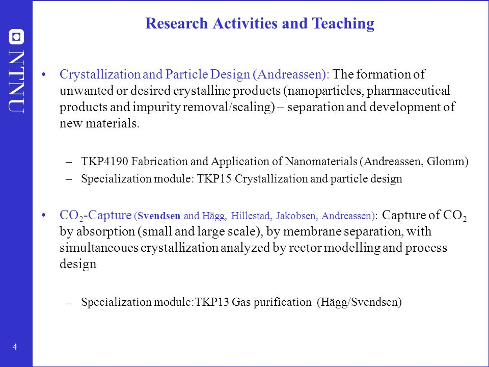 4 Crystallization and Particle Design (Andreassen): The formation of unwanted or desired crystalline products (nanoparticles, pharmaceutical products
