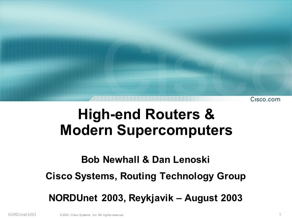 1NORDUnet 2003 © 2003, Cisco Systems, Inc. All rights reserved.