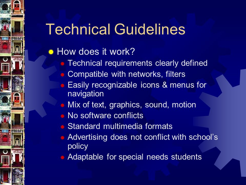 Technical Guidelines  How does it work.