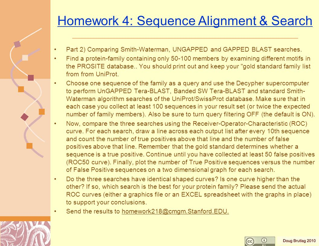 Homework 4: Sequence Alignment & Search Part 2) Comparing Smith-Waterman, UNGAPPED and GAPPED BLAST searches.