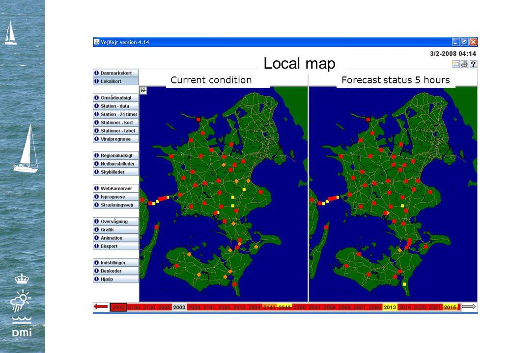 Current conditionForecast status 5 hours Local map