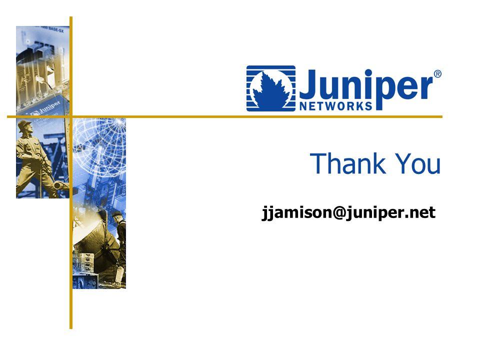 jjamison@juniper.net Thank You