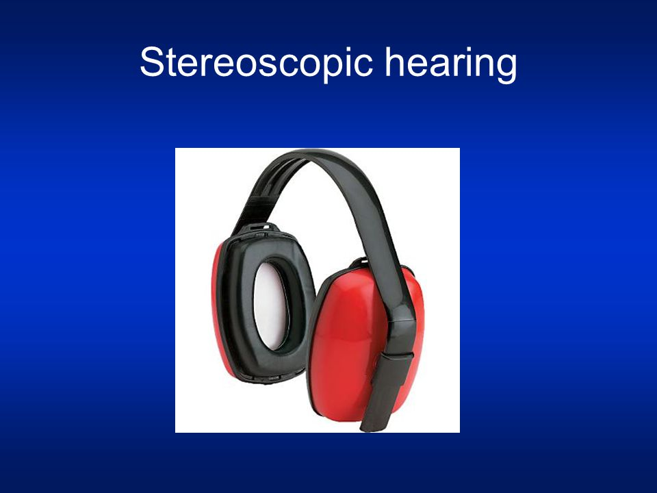 Stereoscopic hearing