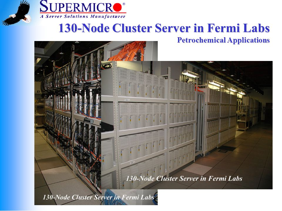 130-Node Cluster Server in Fermi Labs Petrochemical Applications
