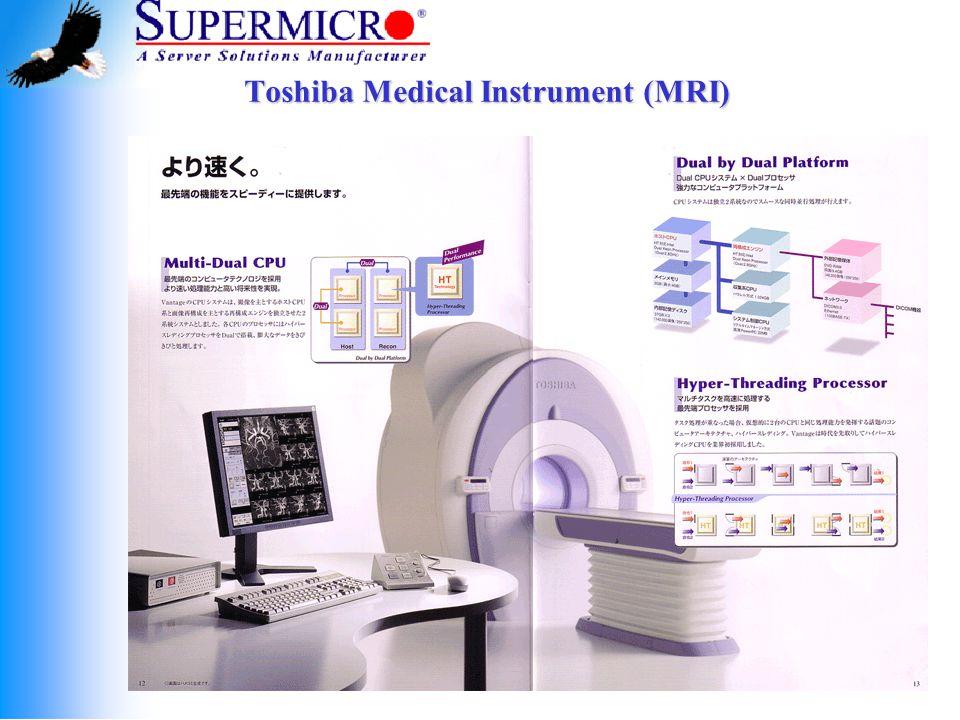 Toshiba Medical Instrument (MRI)