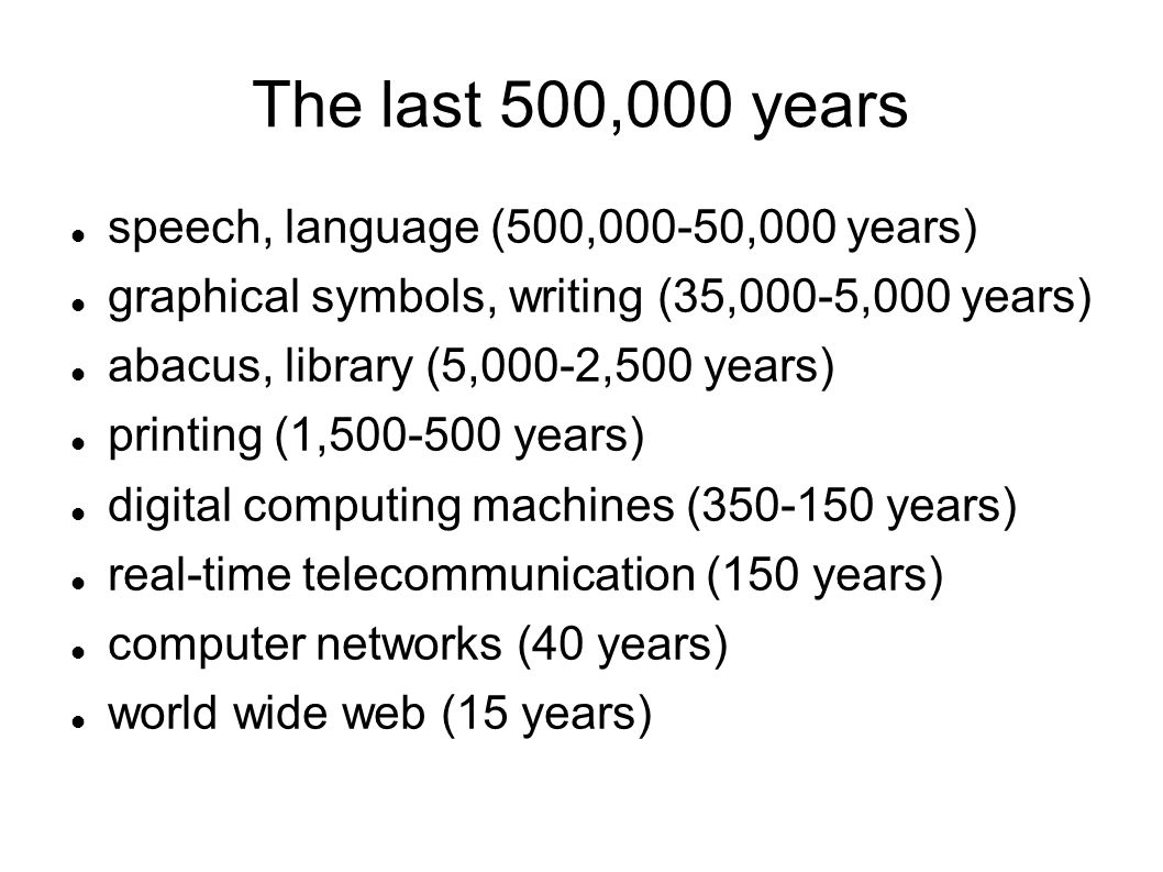 Paradigm Shifts for 15 Lists of Key Events Source: Wikimedia Commons / Ray Kurzweil ( http://www.kurzweilai.net/ )http://www.kurzweilai.net/ ( http://commons.wikimedia.org/wiki/Image:ParadigmShiftsFrr15Events.svg )http://commons.wikimedia.org/wiki/Image:ParadigmShiftsFrr15Events.svg License: Creative Commons Attribution 1.0 Generic ( http://creativecommons.org/licenses/by/1.0/ )http://creativecommons.org/licenses/by/1.0/