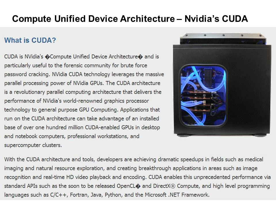 Compute Unified Device Architecture – Nvidia's CUDA